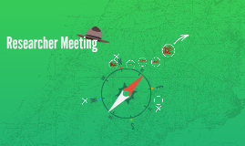 Researcher Meeting