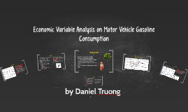The effect of economic variables on motor vehicle gasoline c