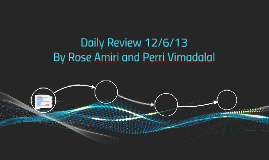 Daily Review 12/6/13