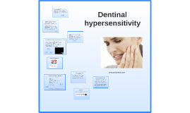 Dentinal hypersensitivity and pulp vitality