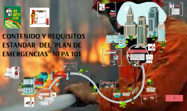 CONTENIDO Y REQUISITOS ESTANDAR DE UN PLAN DE EMERGENCIA NFPA  101