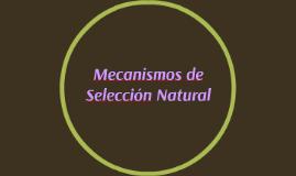 Mecanismos de Selección Natural
