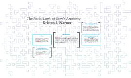 The Racial Logic of Grey's Anatomy