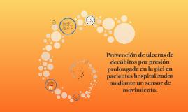 Prevención de ulceras de decúbitos por presión prolongada en