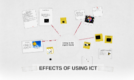 EFFECTS OF USING ICT