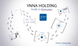 YNNA Holding - Profil de L'Entreprise
