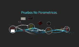 Pruebas No Parametricas.