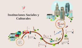Instituciones Sociales y Culturales