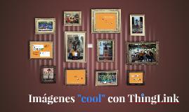 """Tus imágenes son más """"cool"""" con ThingLink"""