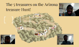 The 5 treasures on the Arizona treasure Hunt!