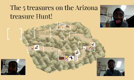 The 5 treasures on the Arizona treasure Hunt!