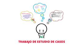 Copy of TRABAJO ESTUDIO DE CASO PRÁCTICAS PEDAGÓGICAS EFECTIVAS