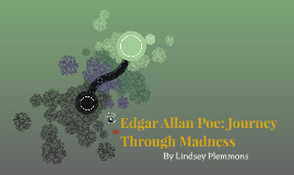 Edgar Allan Poe: Journey Through Madness