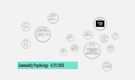 Copy of Community Psychology - 4/21/2015
