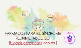 Farmacos para el síndrome plurimetabolico.