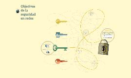 Objetivos de la seguridad en redes