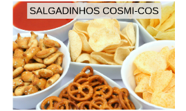 SALGADINHOS COSMI-COS