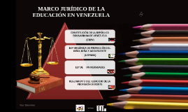 MARCO JURÌDICO DE LA EDUCACIÒN EN VENEZUELA