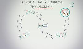 Copy of DESIGUALDAD Y POBREZA EN COLOMBIA