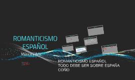 Copy of ROMANTICISMO ESPAÑOL