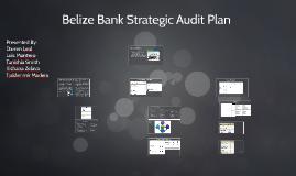 Belize Bank Strategic Audit Plan