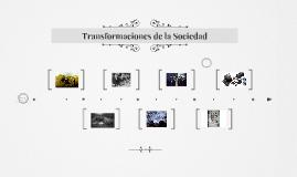 Transformaciones de la Sociedad
