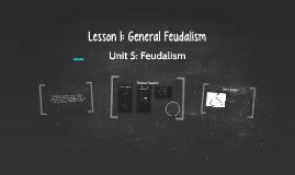 Lesson 1: General Feudalism