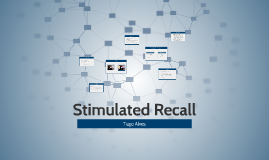 Stimulated Recall