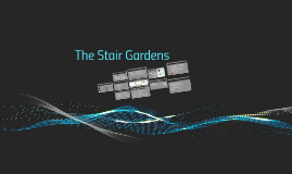 The Stair Garden