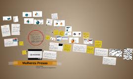 Copy of Pesquisa com Mulheres Presas