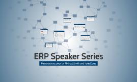 ERP Speaker Series