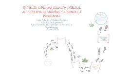 PROYECTO CUPI2 - UNA SOLUCIÓN INTEGRAL AL PROBLEMA DE ENSEÑAR Y APRENDER A PROGRAMAR