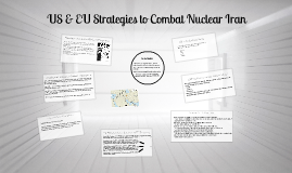 US & EU Strategies to Combat Nuclear Iran