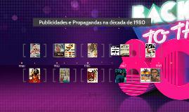 Copy of Publicidades e Propagandas na década de 80