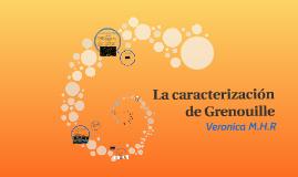 La caracterización de Grenouille
