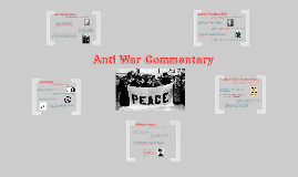 Copy of Anti War Commentary