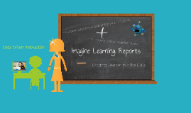 Imagine Learning Reports