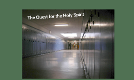 The Quest for the Holy Spirit