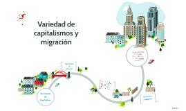 Variedad de Capitalismos y migración