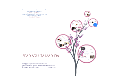 EDAD ADULTA MADURA