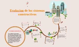 Copy of Evolucion de los sistemas constructivos