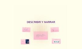 DESCRIBIR Y NARRAR