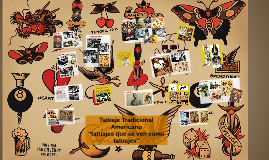Tatuaje Americano Tradicional tatuaje tradicional americanonestor gonzalez on prezi