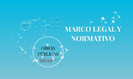 Copy of MARCO LEGAL Y NORMATIVO DE OBRAS PÚBLICAS