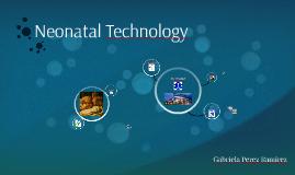 Neonatal Technology