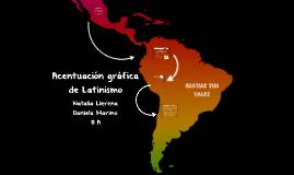 Acentuación gráfica de Latinismo
