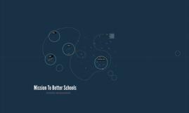 Mission to good schools