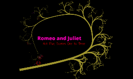 Revised Romeo and Juliet - Act 5
