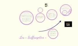 Les «Suffragettes»