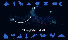 """Tang""ible Math"